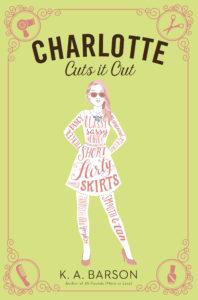 K.A. Barson Charlotte: Cuts it Out